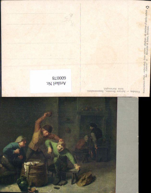600078,Künstler Ak Adriaen Brouwer Bauernrauferei b. Kartenspiel Spiele