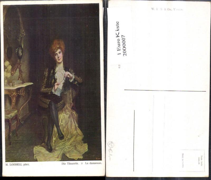 2000007,Künstler Ak kM. Loebell Die Tänzerin La danseuse