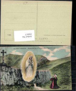 356017,Künstler Ak La Font-Sainte Apparition de la Vierge a Marie Galvin Erscheinung Jungfrau Religion
