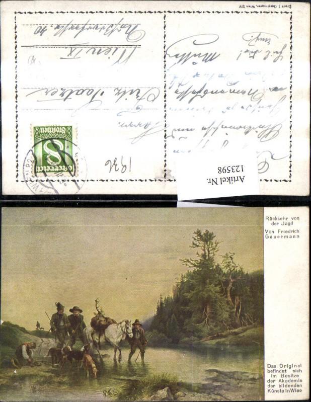 123598,Künstler Ak Friedrich Gauermann Rückkehr v. d. Jagd Wild Jäger Hunde