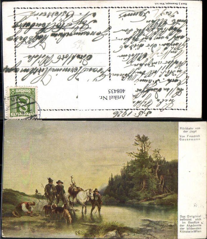 408435,Künstler Ak Friedrich Gauermann Rückkehr v. d. Jagd Jäger m. Hirsch a. Pferd Hunde