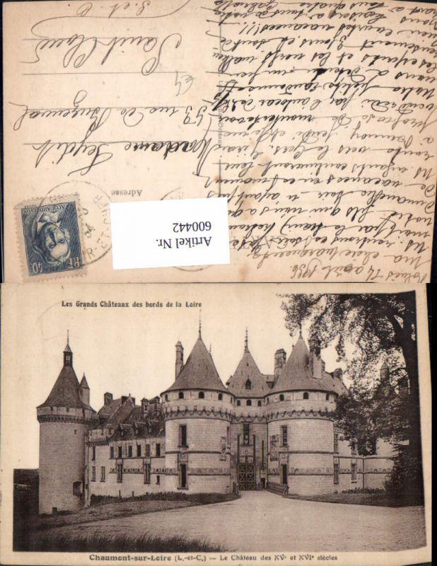600442,Chaumont-sur-Loire Le Chateau Schloss France