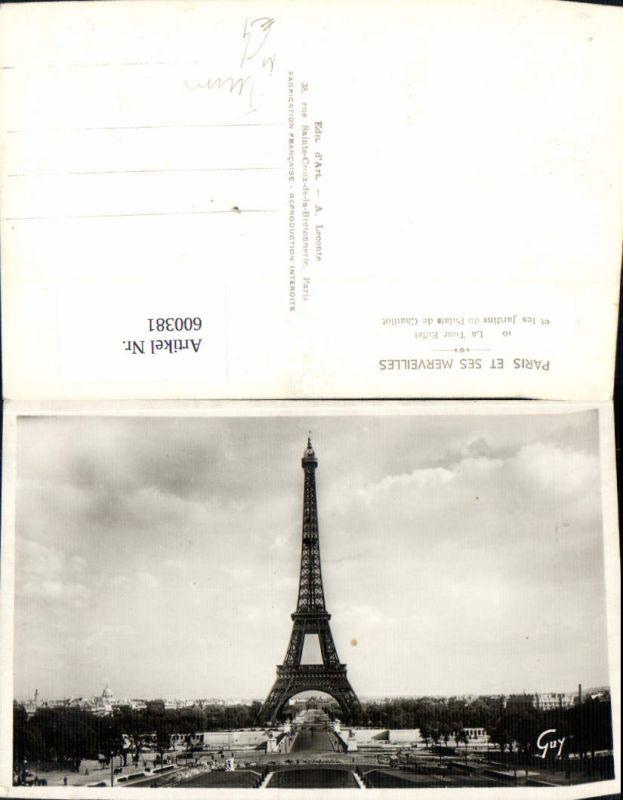600381,Foto Ak Turm Paris La Tour Eiffel et les Jardins du Palais de Chaillot Eiffelturm