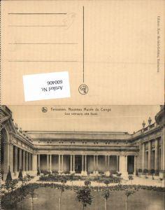 600406,Tervueren Nouveau Musee du Congo Cour interieure Garten Hof Museum
