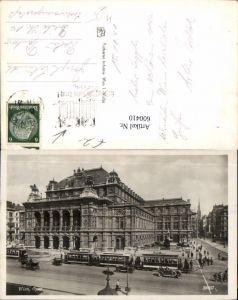 600410,Foto Ak Wien Vienna Staatsoper Oper Straßenbahn