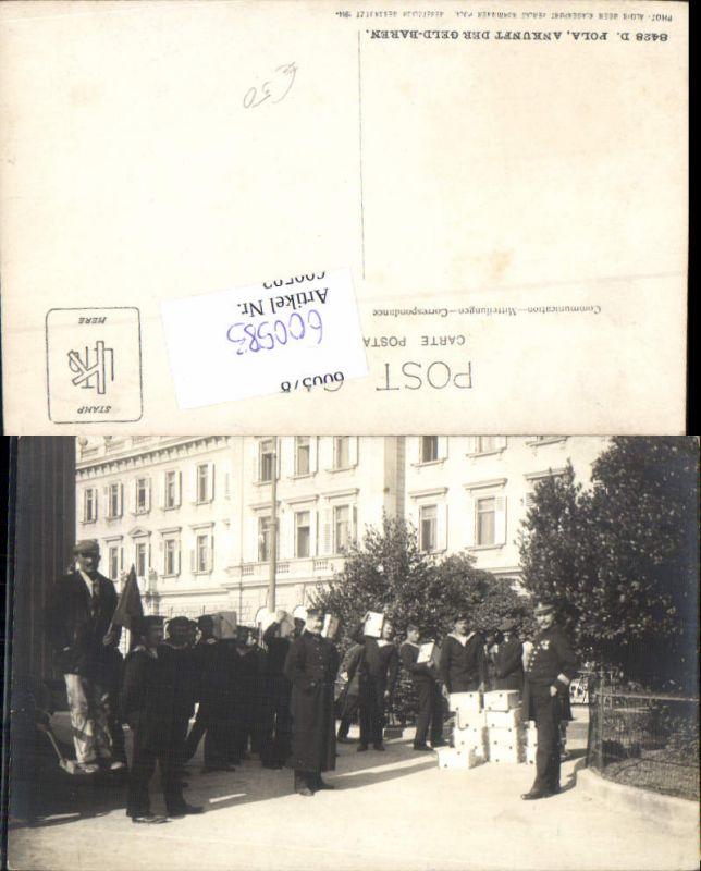600583,Kriegsmarine Marine Pola Ankunft der Geld-Baren Soldaten Matrosen Pula 0