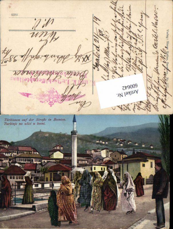 600642,Bosnien Typen Türkinnen Islam Feldpost K. u. K. Luftschifferabteilung Fliegerkompagnie