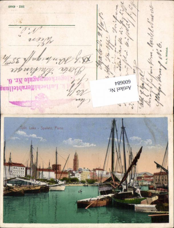 600684,Split Spalato Porto Hafen Feldpost K. u. K. Luftschifferabteilung Fliegerkompagnie