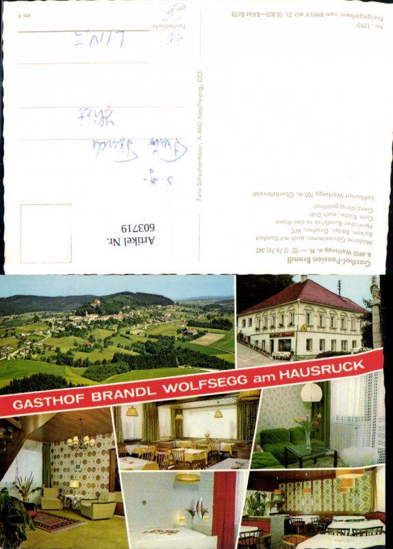 603719,Mehrbild Ak Wolfsegg a. Hausruck Gasthof Brandl