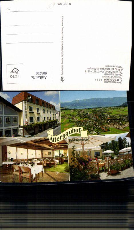 603720,Mehrbild Ak St Georgen i. Attergau Hotel Restaurant Attergauhof