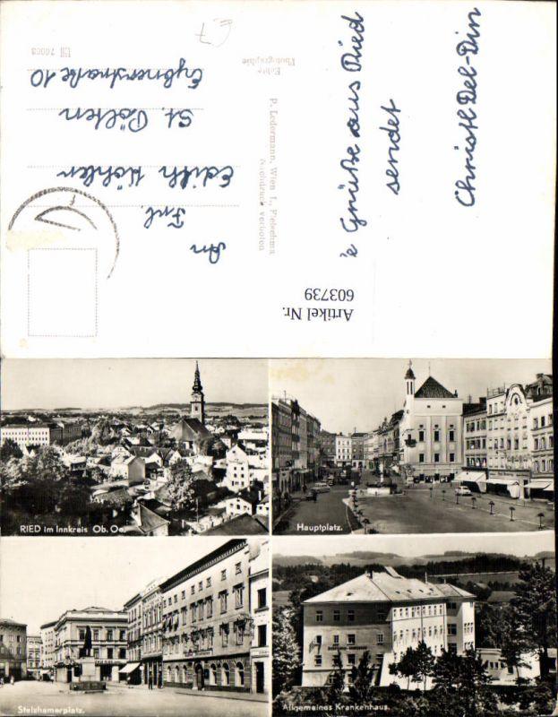 603739,Mehrbild Ak Ried im Innkreis Hauptplatz Stelzhammerplatz Allgem. Krankenhaus