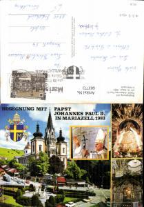 603773,Mehrbild Ak Begegnung Papst Johannes Paul II Mariazell 1983 Gnadenbild Religion