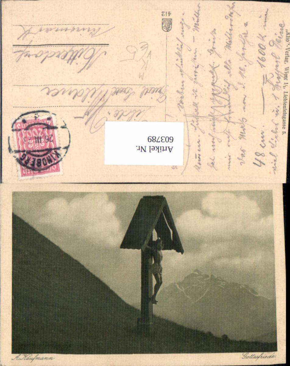 603789,Künstler Ak A. Kaufmann Gottesfriede Bildstock Flurkreuz Religion pub Klio Wien