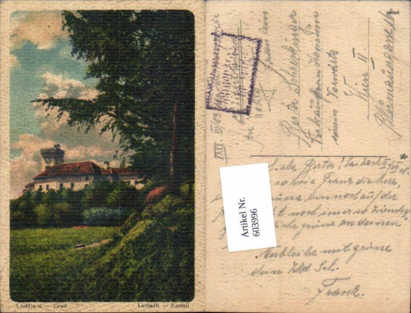 603996,Slovenia Laibach Ljubljana Grad Kastell Burg Feldpost