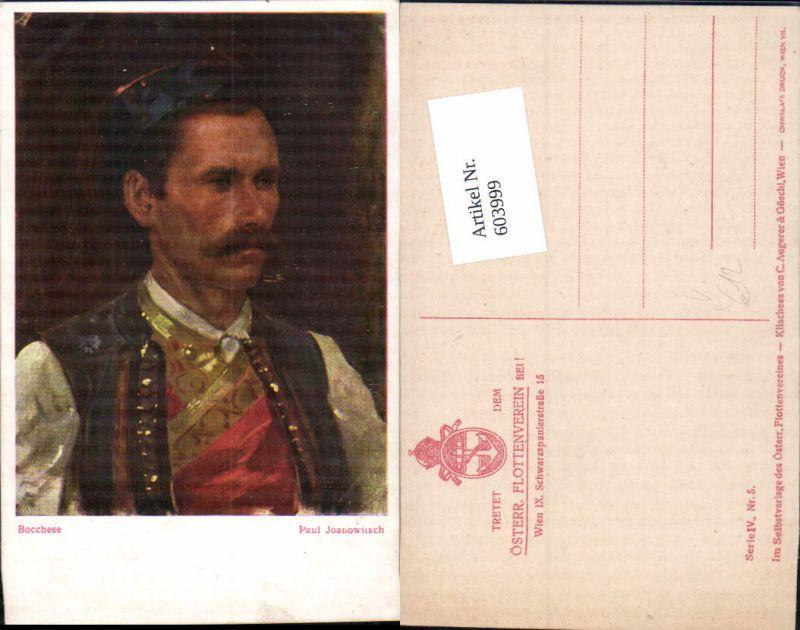 603999,Künstler AK Paul Joanowitsch Typen Bocchese pub Österr. Flottenverein Ser. IV, Nr.5