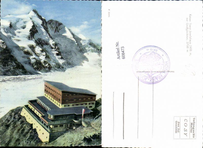 608473,Grossglockner Hochalpenstrasse Heiligenblut Kaiser Josefshaus