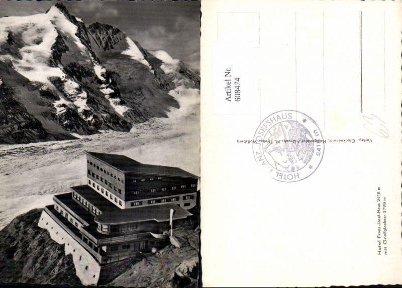 608474,Grossglockner Hochalpenstrasse Heiligenblut Kaiser Josefshaus