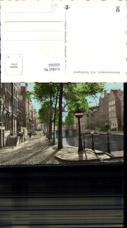 609062,Foto Ak Oud-Amsterdam Amsterdam O. Z. Voorburgwal Netherlands