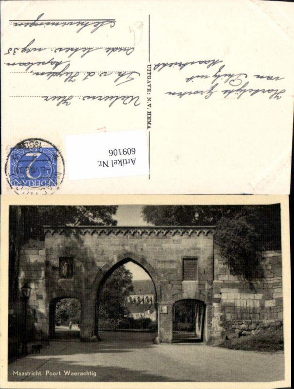 609106,Maastricht Poort Waerachtig Netherlands