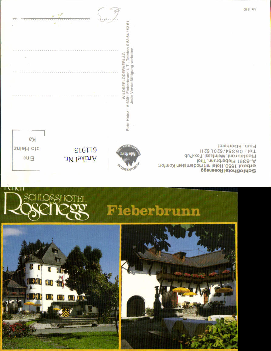 611915,Mehrbild Ak Fieberbrunn Ferien Schlosshotel Rosenegg