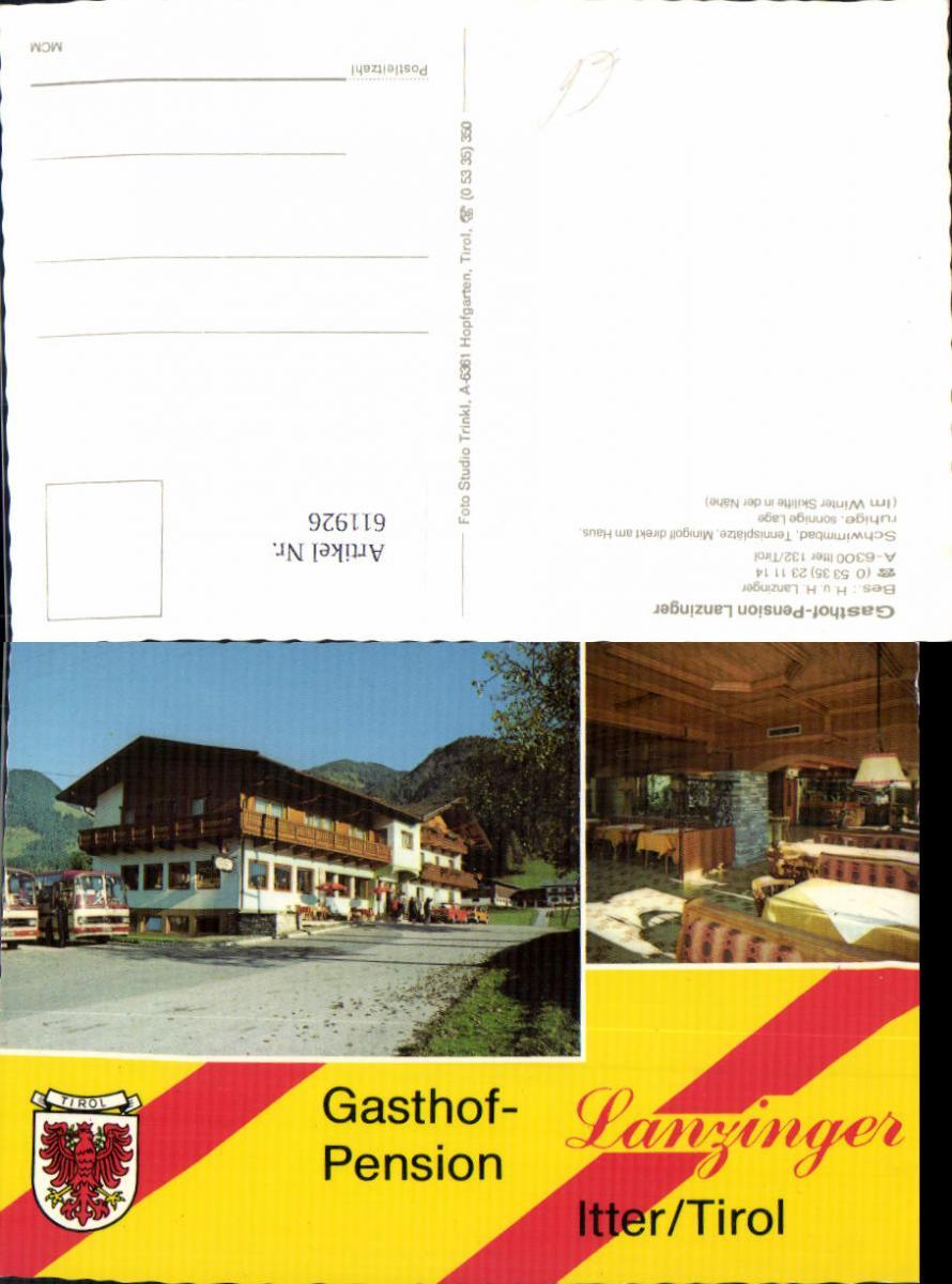 611926,Mehrbild Ak Itter Tirol Gasthof Pension Lanzinger Bus Autobus Reisebus