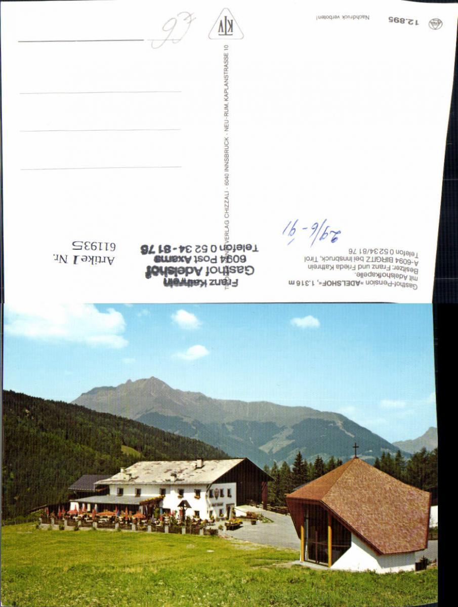611935,Birgitz b. Innsbruck Axams Gasthof Pension Adelshof m. Adelshofkapelle
