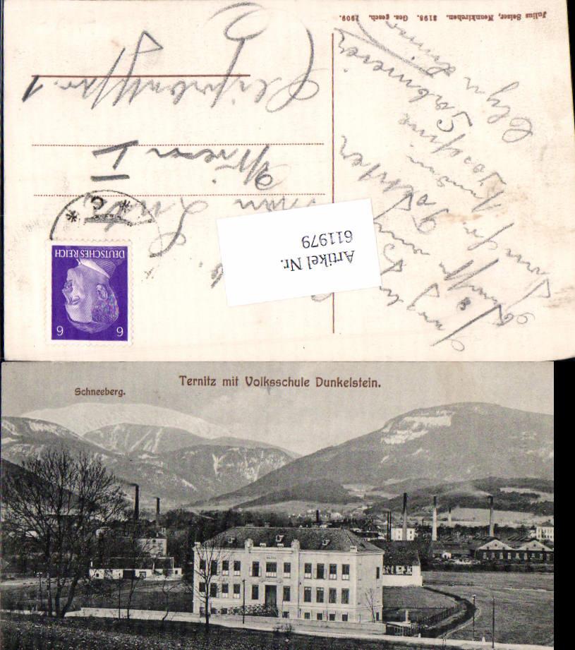 611979,Ternitz m. Volksschule Dunkelstein 1909 pub Julius Seiser 3198