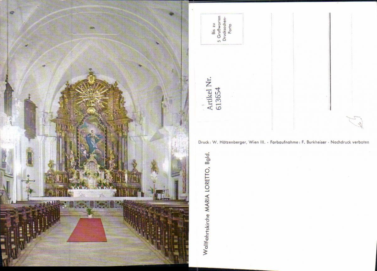 613654,Loretto Wallfahrtskirche Maria Loretto Innenansicht Altar