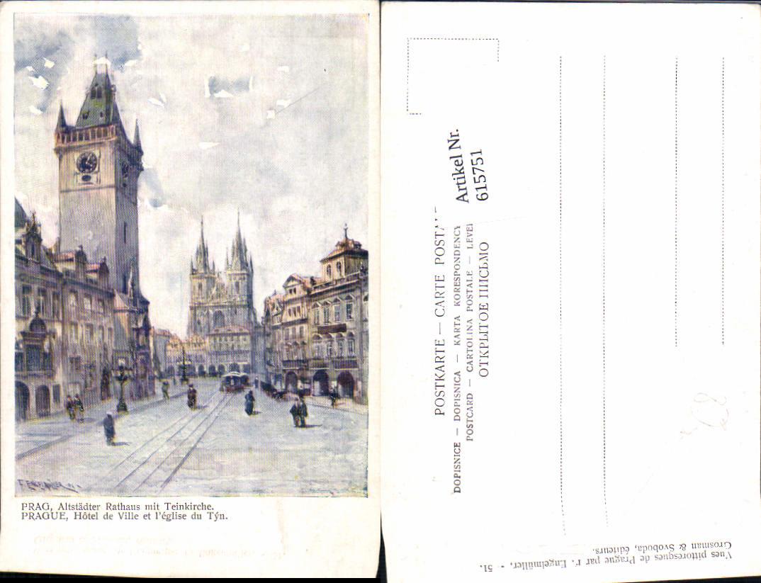 615751,Künstler AK F. Engelmüller Prag Praha Altstädter Rathaus Teinkirche