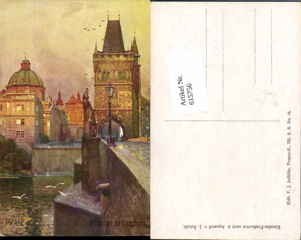 615756,Künstler AK Jaroslav Setelik Prag Praha Altstädter Brückenturm Altstadt