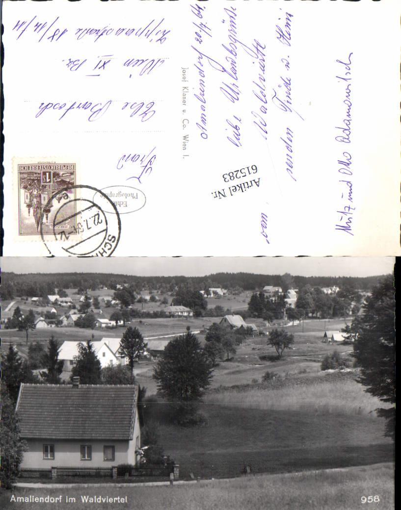 615283,tolle AK Amaliendorf im Waldviertel Aalfang Gmünd