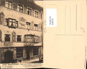 620539,Schaffhausen Haus zum Ochsen in der Vorstadt G. Schmid Metzger
