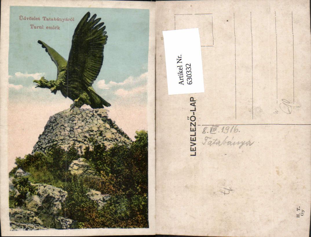 630332,Tiszaújlak Üdvözlet Tatabanyarol Turul emlek Denkmal Greifvogel Ukraine 0