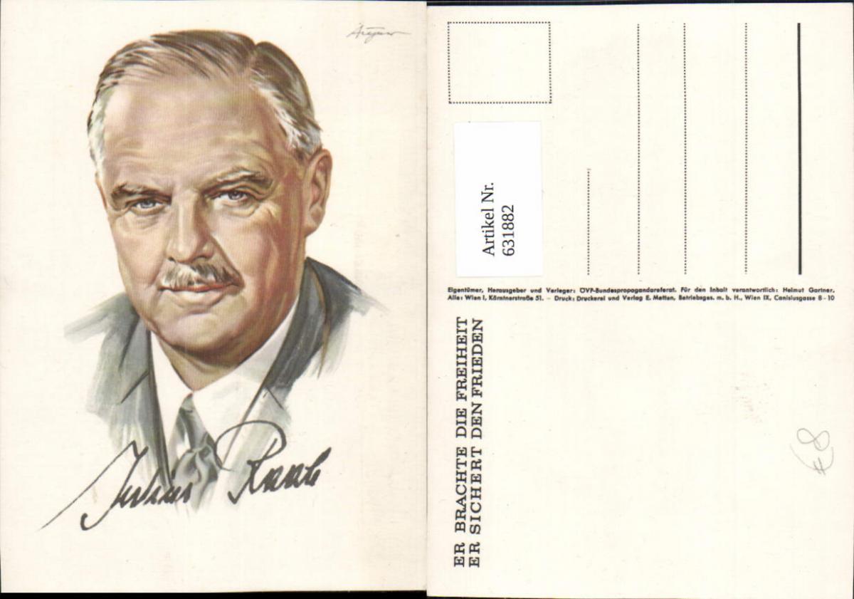 631882,Künstler Ak Aigner Julius Raab Politik 0