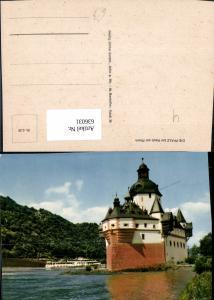 636031,Die Pfalz b. Kaub a. Rhein Schiff Dampfer