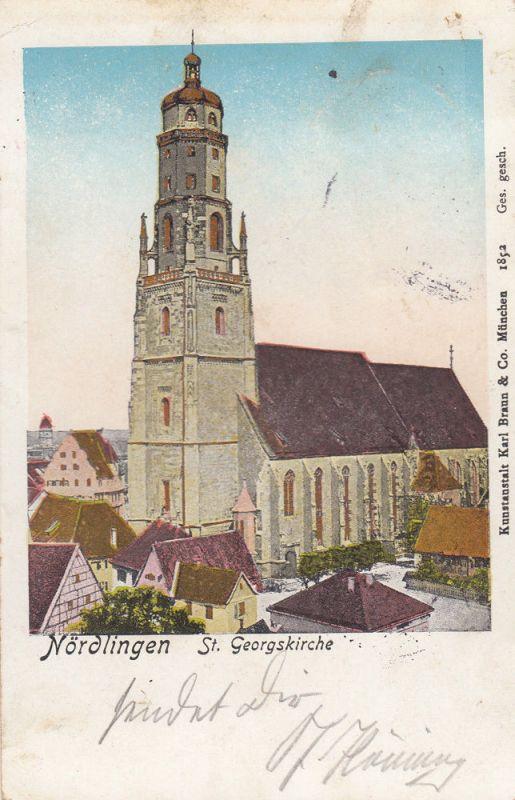 Ak Nördlingen St. Georgskirche Halt gegen das Licht Schwaben Ries gel 1900