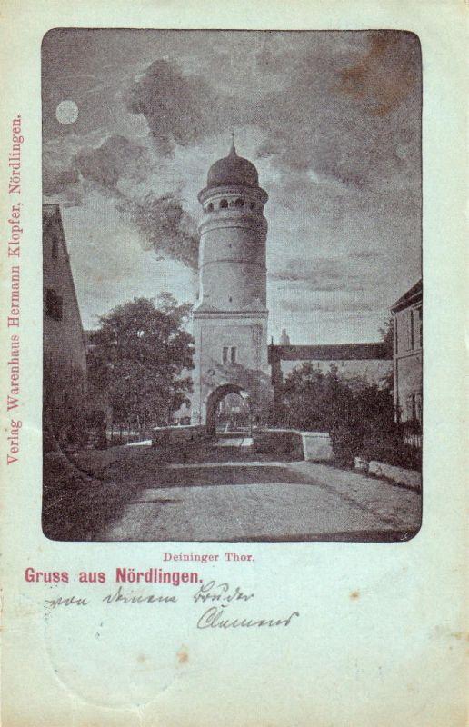 AK  Gruss aus Nördlingen Mondschein gel 1898 Bayerisch Schwaben Deininger Tor