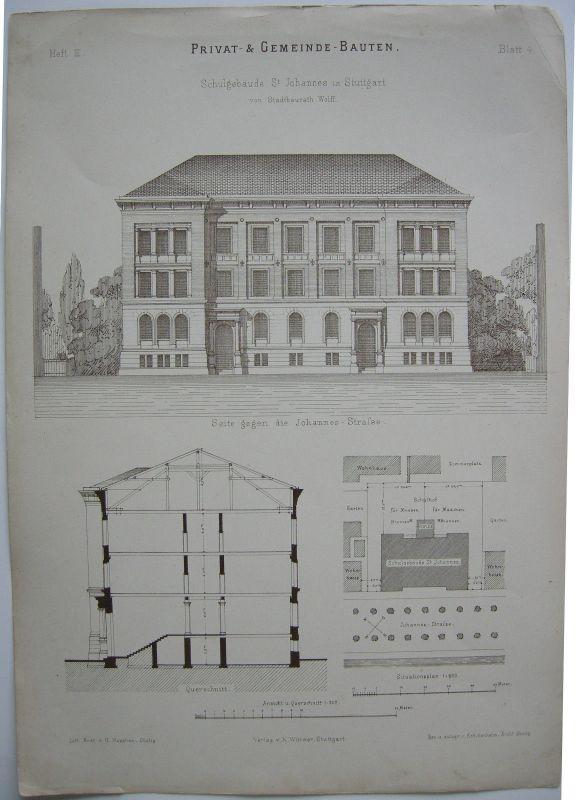 Schulgebäude St. Johannes Stuttgart Lithographie 1880 Wolff Architektur