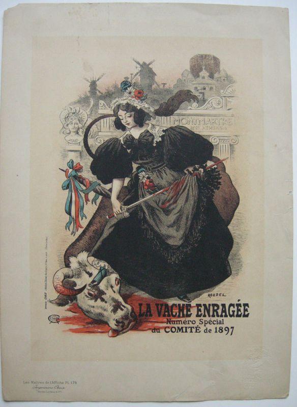 Roedel La vache enragee Montmartre Lithografie Maitres de l'affiche 1897