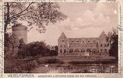 AK Wilhelmshaven Wasserturm Offiziers-Casino Parkseite gelaufen 1910