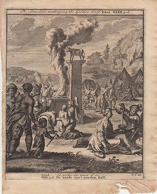 Israeliten beten das goldene Kalb an Exodus Bibel Orig Kupferstich 1710