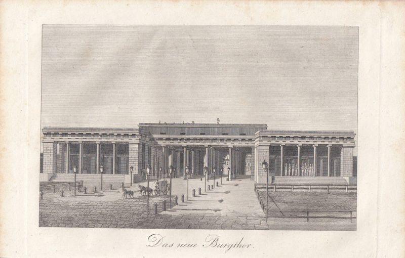 Wien Das neue Burgtor Orig Stahlstich um 1850