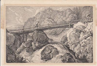 Ferdinand Kobell (1740-1799) Brücke über Sturzbach Orig Radierung 1779