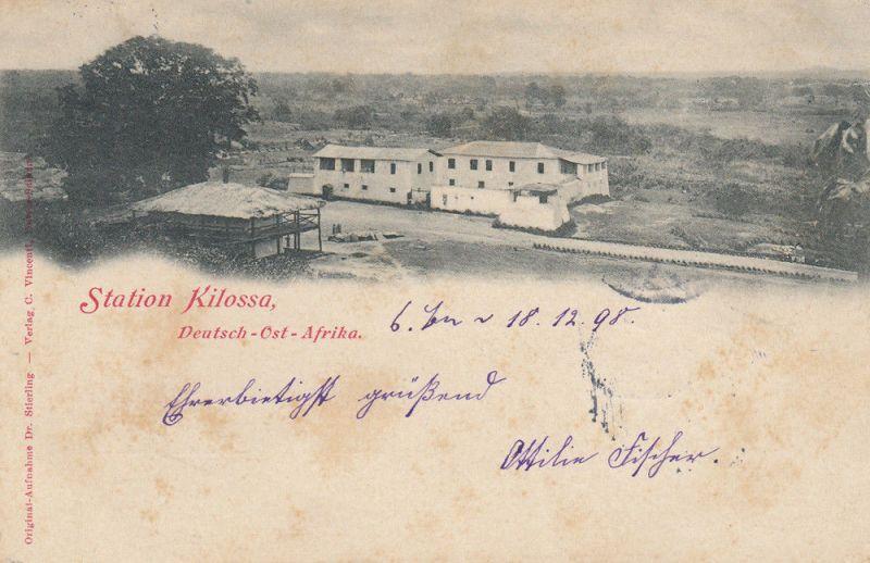 AK Station Kilossa Deutsch-Ost-Afrika Kolonien gel 1898 Afrika