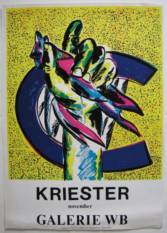 Rainer Kriester (1935-2002) Ausstellungsplakat Galerie WB Orig Serigrafie 1975