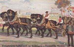 AK München Oktoberfest Thomasbräu Preisgekröntes Fuhrwerk ungel 1920