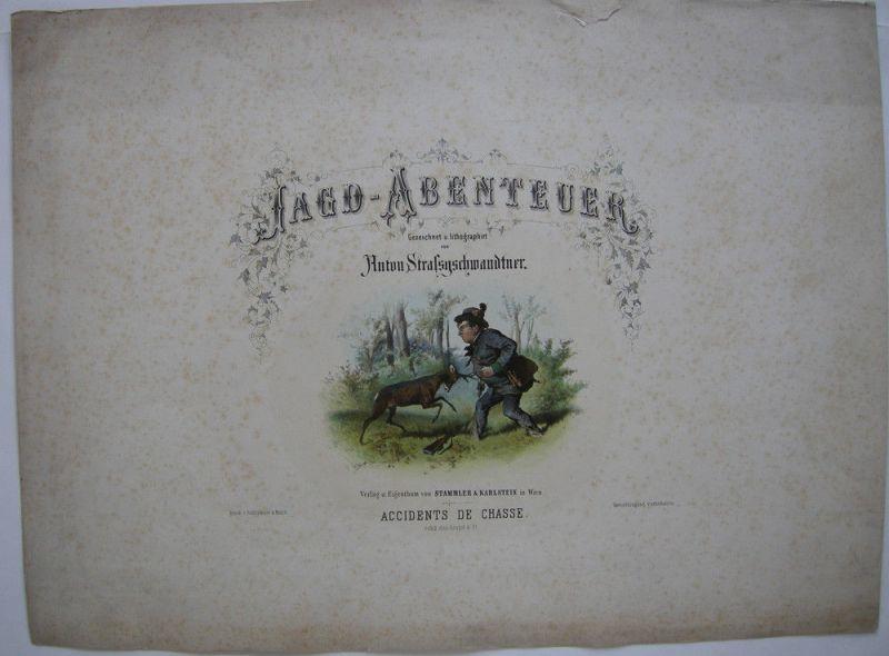 Titelblatt Jagd-Abenteuer kolor Orig Lithografie Tony Strassgschwandtner 1860