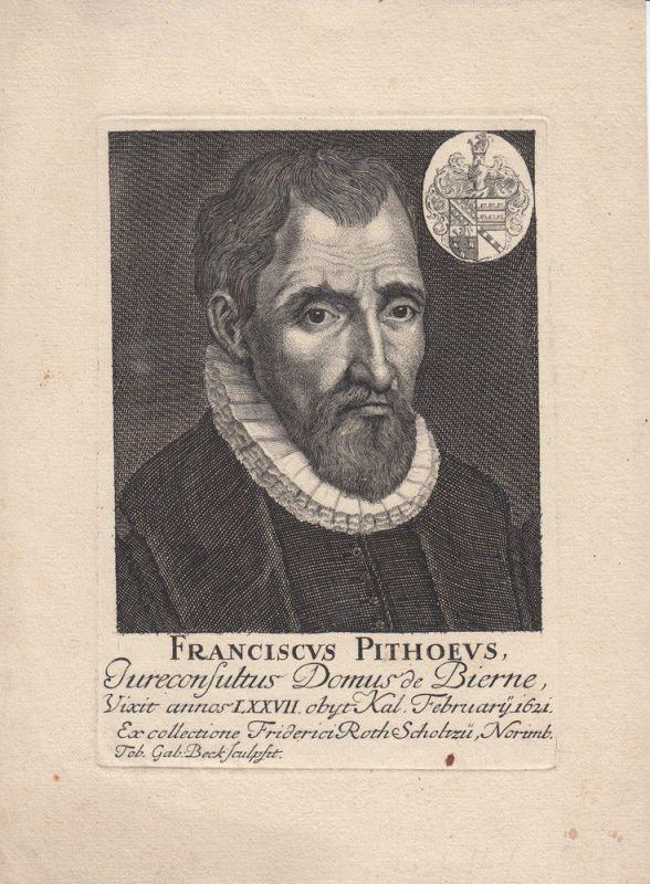Francois Pithou (1543-1621) französischer Anwalt Schriftst Orig Kupferstich 1700