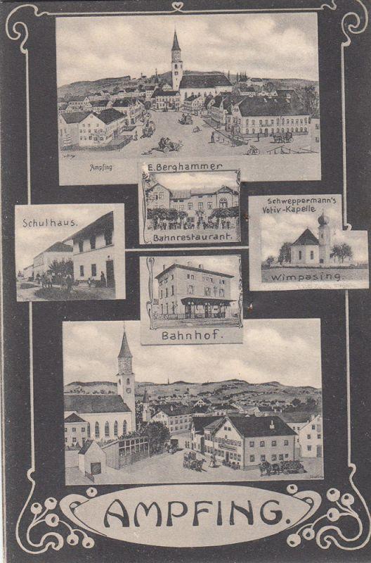 AK Ampfing Mühldorf Bahnhof Schulhaus Bahnrestaurant Ansicht gel 1906