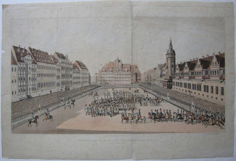 Leipzig Aufmarsch der alliierten Herrscher in Leipzig 1813 Orig Lithografie 1815